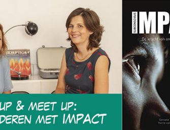 Wrap up & Meet up over Veranderen met IMPACT.